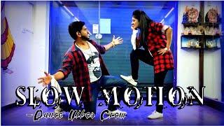 Slow Motion Song | BHARAT | Salman Khan, Disha Patani | Dance Cover | Dance Vibes Crew