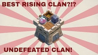 Clash Of Clans| UNDEFEATED CLAN! Best Rising Clan?!