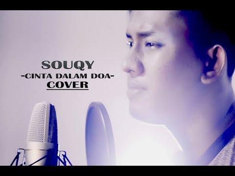 Cinta dalam doa _  SouQy band akustik version (cover by Teuku Rizal)