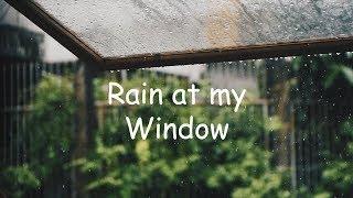 Rain at my Window   Beautiful Chill Mix