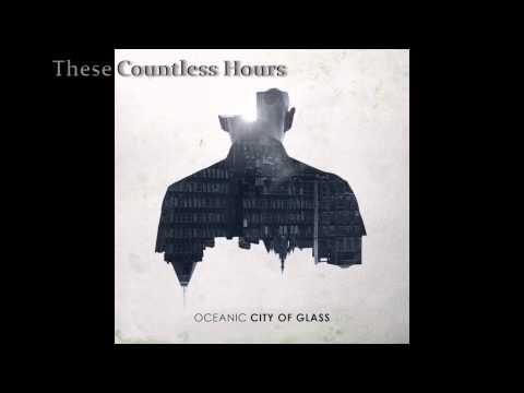 Oceanic - City of Glass | Full Album