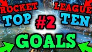 Скачать TOP 10 BEST GOALS EVER 2 Crazy Funny Rocket League Goals Rocket League MONTAGE