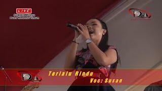Terlalu Rindu SUSAN OM PERMATA Live di Sumber Mulyo, Buay Madang Timur, 10 03 2019.mp3