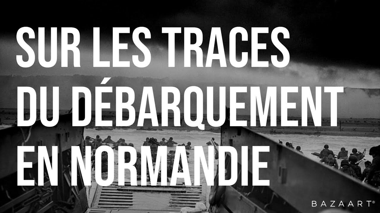 Reportage : Sur les traces du débarquement en Normandie