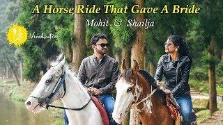 A Horse Ride That Gave A Bride   Pre Wedding   Siliguri