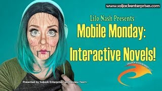 Mobile Monday: Interactive Novels!