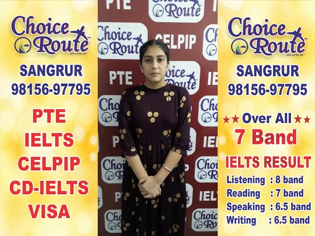 Congratulations Rupinder Kaur - Choice Route is the Best PTE and IELTS institute in Sangrur City.
