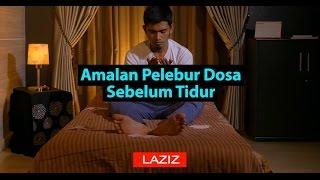 Video Pelebur Dosa Sebelum Tidur download MP3, 3GP, MP4, WEBM, AVI, FLV April 2018