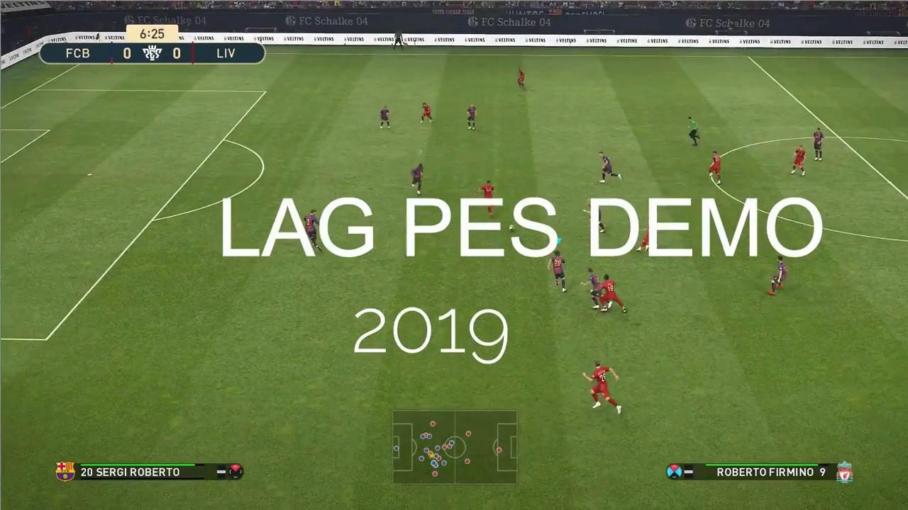 PES 2019 DEMO FIX LAG FPS/ SANGAT MUDAH - YouTube