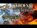 Heroes of Might & Magic 3 HD | Armageddon's Blade | Dragon's Blood | Blood Thirsty