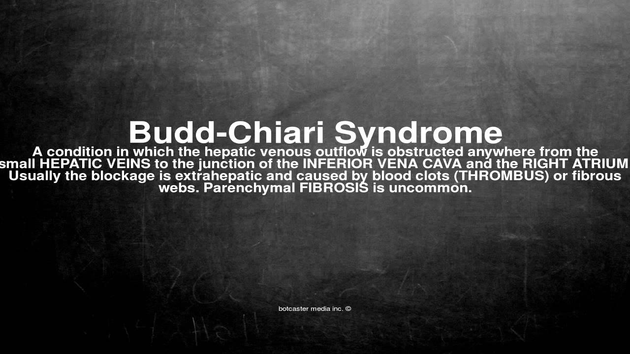 Medical vocabulary: What does Budd-Chiari Syndrome mean - YouTube