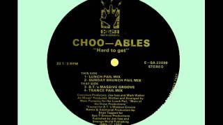Choo Ables - Hard To Get (B.T.