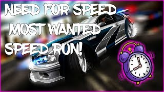 Need For Speed Most Wanted SPEED RUN!!