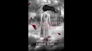 "Anna Dressed in Blood - ""Enter Anna"""
