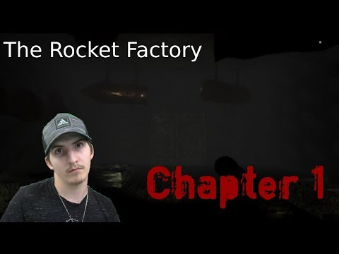 The Rocket Factory (Chapter 1)