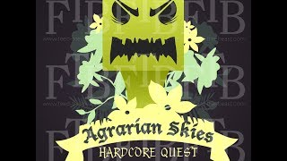 Agrarian Skies: Hardcore Quest Episode 16 - Go with the Flow Ranching