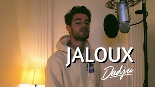 DADJU - Jaloux ( Cover Apimusic ) Paroles