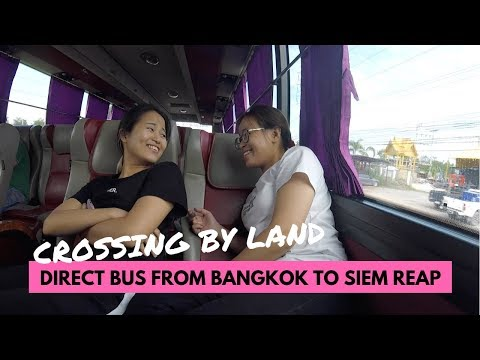 DIRECT BUS FROM BANGKOK TO SIEM REAP 2018