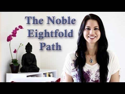 Buddhist Teachings: The Noble Eightfold Path