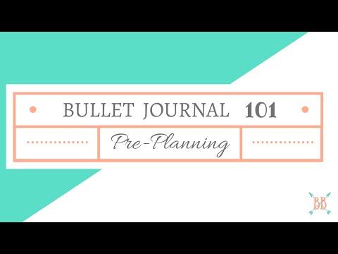 Bullet Journal 101: Pre-Planning