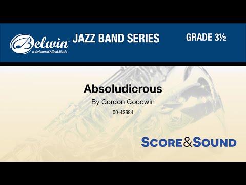 Absoludicrous, by Gordon Goodwin - Score & Sound