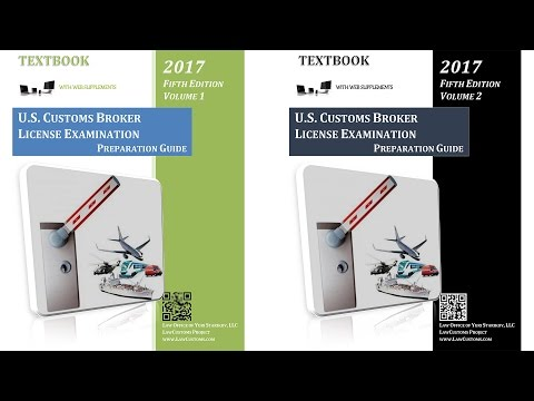 U.S. Customs Broker License Examination Preparation Guide (5th Ed. 2017) Textbook Overview