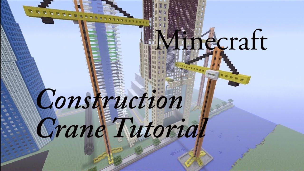 Minecraft construction crane tutorial youtube - Video minecraft construction ...