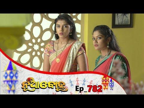 Nua Bohu | Full Ep 782 | 17th Jan 2020 | Odia Serial – TarangTV