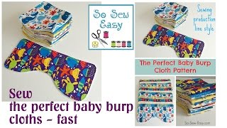 Sewing The Perfect Baby Burp Cloth Pattern