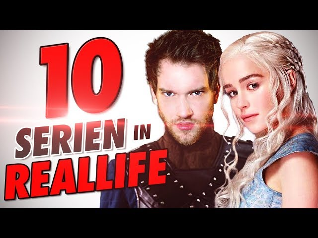 10 SERIEN in REALLIFE !