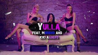 Yulla Ft. Moreno & Kiki Aguero - No Te Amo