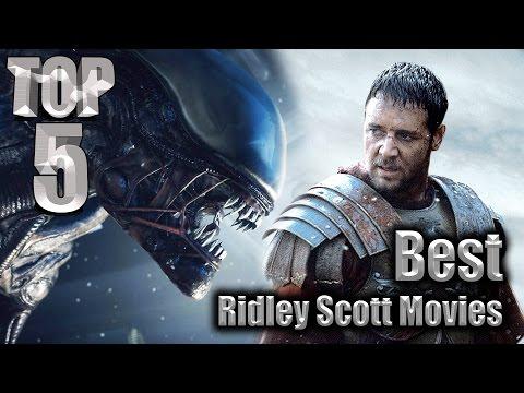 Top 5 Best Ridley Scott Movies