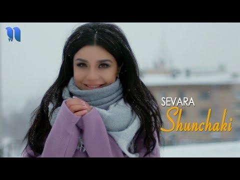 Sevara - Shunchaki | Севара - Шунчаки