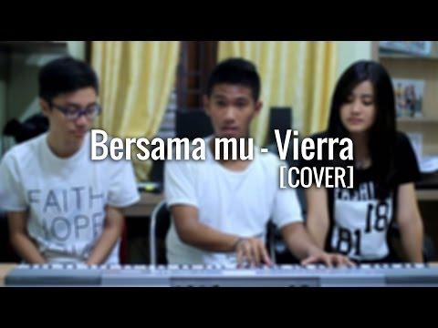 VIERRA - BERSAMA MU [PIANO COVER]