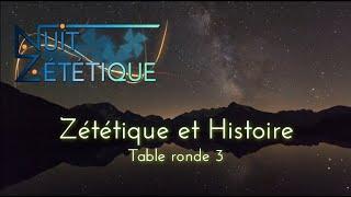 Zététique et Histoire [table ronde 3] -- Nuit Zététique 04