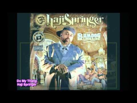 Do My Thang (Official Song)-Haji Springer
