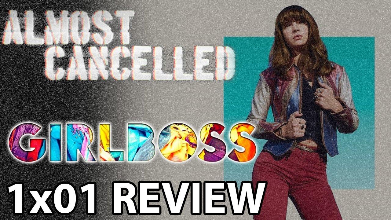 Download Girlboss Season 1 Episode 1 'Sophia' Review (Netflix)