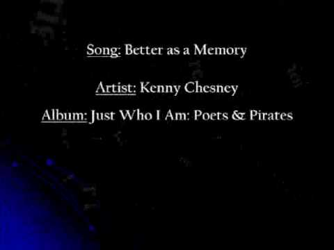 Better As A Memory [Kenny Chesney]