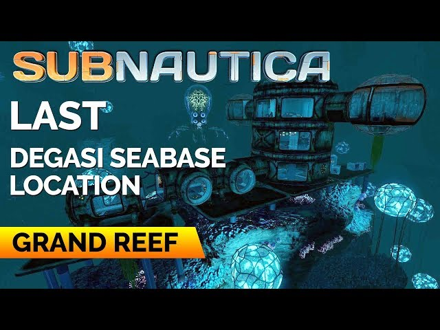 Degasi Seabase Grand Reef Location