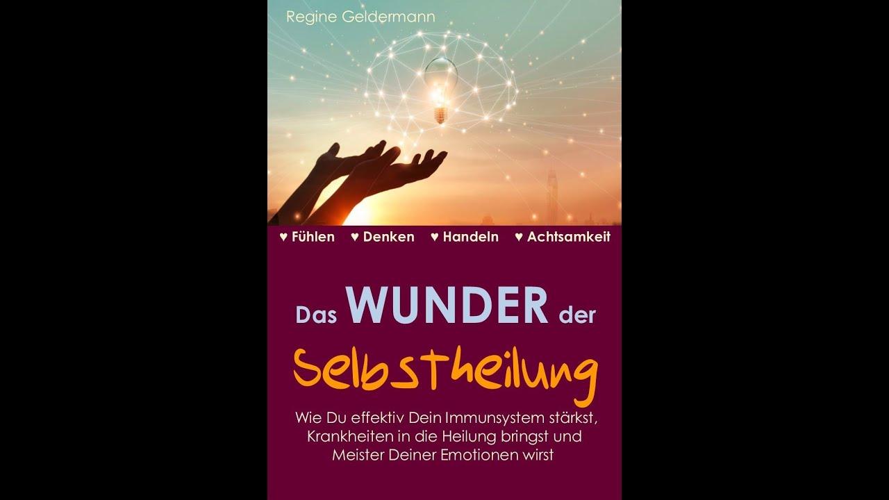 Das Wunder der Selbstheilung I Regine Geldermann - Kinesiologin I Aktivierung - Himmelsfensterpunkte