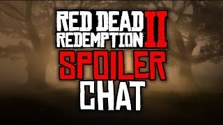 Red Dead Redemption 2 - SPOILER Chat