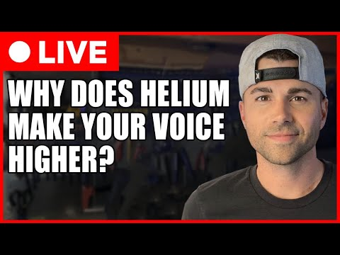 SCIENCE CLASS #1- WHY Does Helium Make Your Voice Higher?