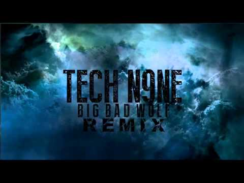 Tech N9ne - Big Bad Wolf **Sick Modern Remix**