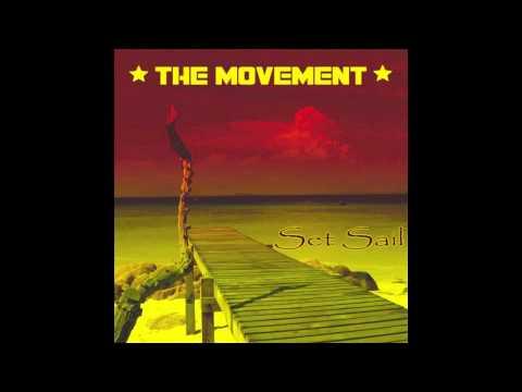 Set Sail - The Movement