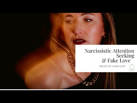 Narcissistic attention seeking & fake love | The Red Files | Balance Psychologies