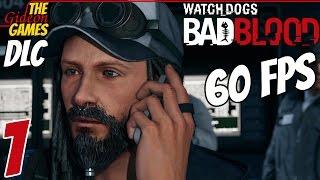 прохождение Watch Dogs - DLC: Bad Blood (Дурная кровь) HDPC60 fps - Часть 1 (Бонд, Ти-Бонд)