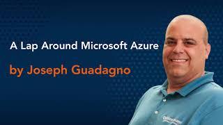 A Lap Around Microsoft Azure