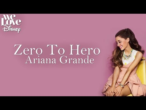 Zero To Hero - Ariana Grande (Lyrics Video)