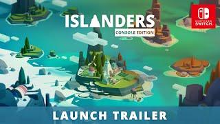 ISLANDERS: Console Edition | Nintendo Switch Launch Trailer