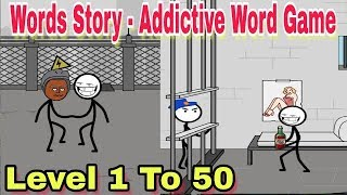 Day 1 To 50 - Word Story - addictive word game ( by Great puzzle game )